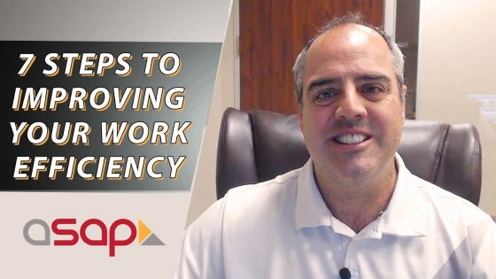 7 Steps to Improve Your Day-to-Day Work Efficiency